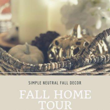 Fall Home Tour: Simple Neutral Fall Decor Ideas