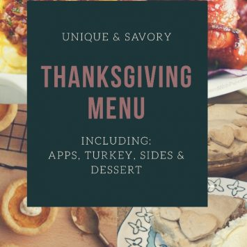Classic with a twist Thanksgiving Menu: Our First Hosted Thanksgiving