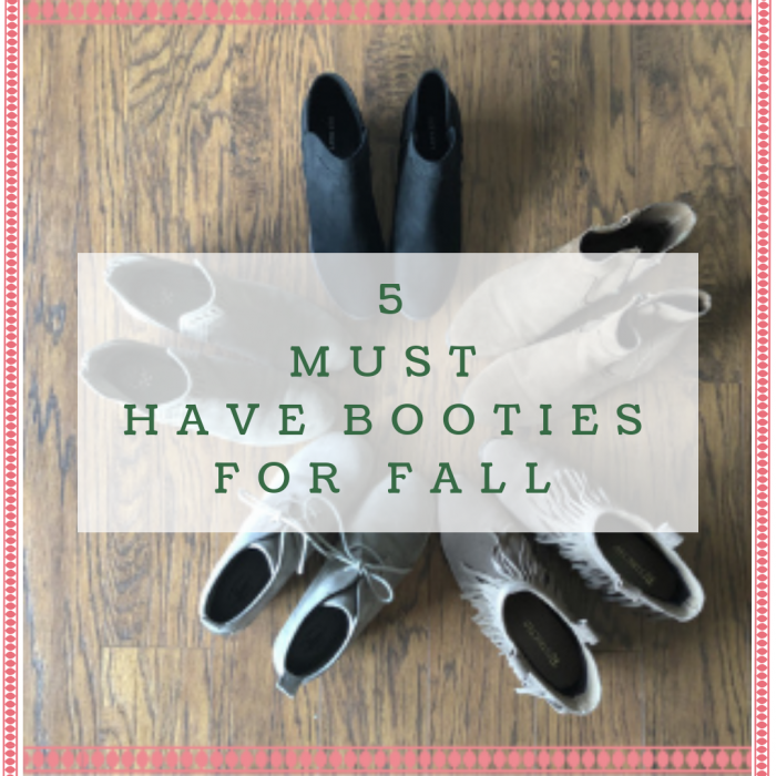 5 Must Have Booties you Need in your Closet this Fall