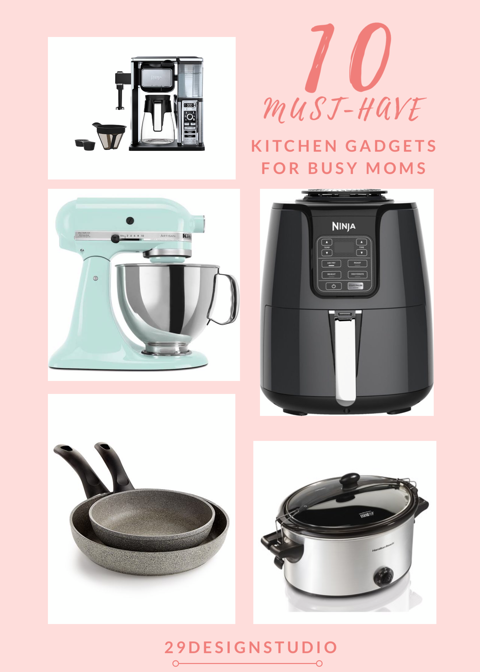 10 Must Have Kitchen Gadgets All Moms Need