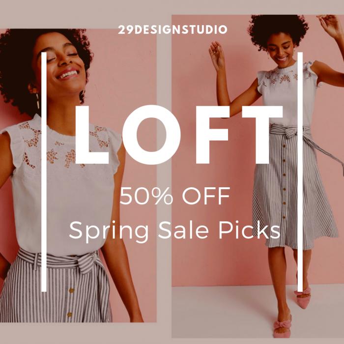LOFT Spring Sale